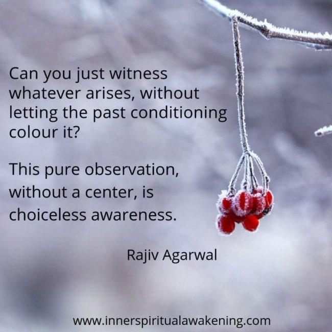 Choiceless awareness quote